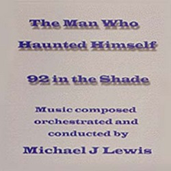 The Man Who Haunted Himself / 92 In The Shade