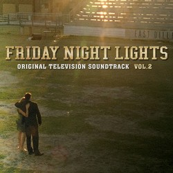 Friday Night Lights - Volume II