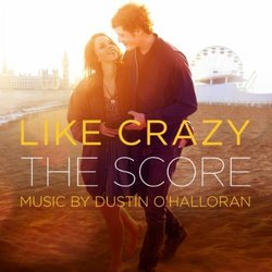 Like Crazy - The Score