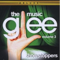 Glee: The Music: Volume 3: Showstoppers