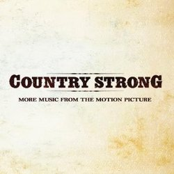 Country Strong - More Music from the Motion Picture