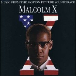 Malcolm X - Music From the Motion Picture