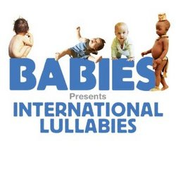 Babies Presents: International Lullabies