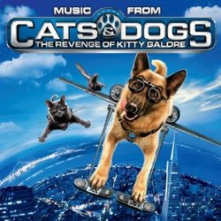 Music From Cats & Dogs: The Revenge of Kitty Galore