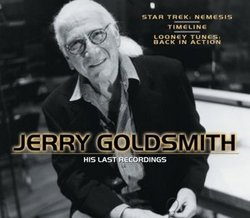 Jerry Goldsmith: His Final Recordings