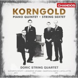 Korngold: String Sextet - Piano Quintet