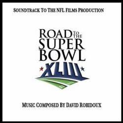 Road To The Super Bowl XLIII