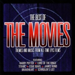 The Best of the Movies - Themes and Music from All-Time Epic Films
