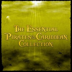 The Essential Pirates of the Caribbean Collection
