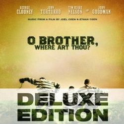 O Brother, Where Art Thou? - 10th Anniversary Deluxe Edition