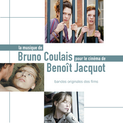 The Music of Bruno Coulais from the Film of Benoit Jacquot