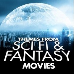 Themes From Sci Fi & Fantasy Movies