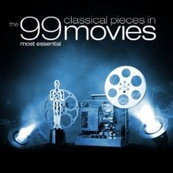 The 99 Most Essential Classical Pieces in Movies