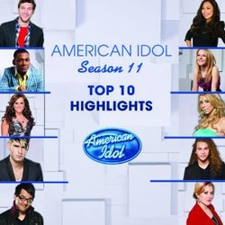 American Idol Season 11 - Top 10 Highlights