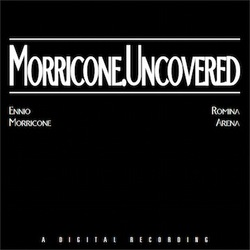 Morricone. Uncovered