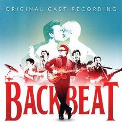 Backbeat - Original Cast Recording