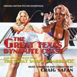 The Great Smokey Roadblock / The Great Texas Dynamite Chase