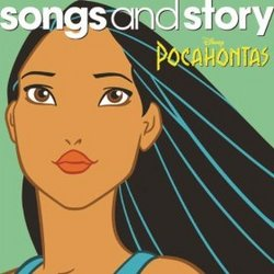 Pocahontas: Songs and Story