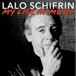 Lalo Schifrin: My Life in Music