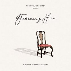 February House - Original Cast Recording