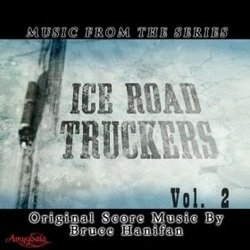 Ice Road Truckers: Music from the Series, Vol. 2