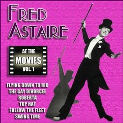 Fred Astaire: At the Movies, Vol. 1
