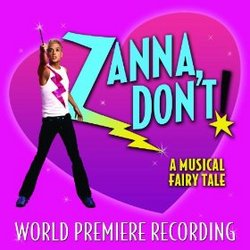 Zanna, Don't!: A Musical Fairy Tale