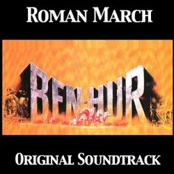 Ben-Hur - Single: Roman March