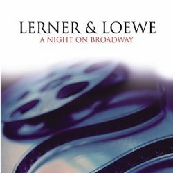Lerner & Loewe: A Night on Broadway