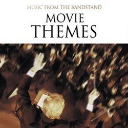 Music from the Bandstand: Movie Themes