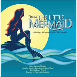 The Little Mermaid - Original Broadway Cast