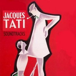 Jacques Tati: Soundtracks