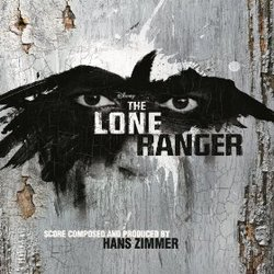 The Lone Ranger - Original Score
