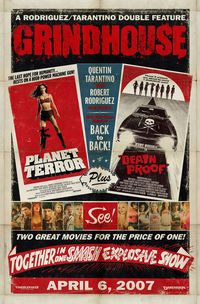 Grindhouse (Death Proof / Planet Terror)