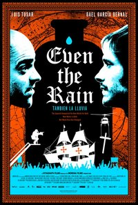 Even the Rain (Tambien la Iluvia)