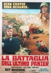 The Battle of the Last Panzer (La Battaglia Dell'Ultimo Panzer)
