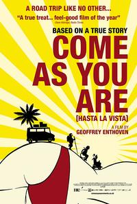 Hasta la Vista! (Come As You Are)