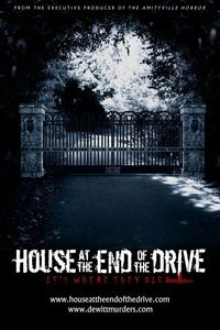House at the End of the Drive