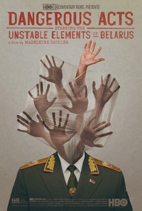 Dangerous Acts Starring the Unstable Elements of Belarus