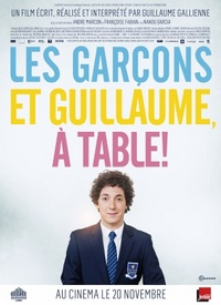 Me, Myself and Mum (Les garcons et Guillaume, a table!)