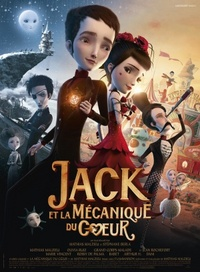 The Boy with the Cuckoo-Clock Heart (Jack et la mécanique du coeur)