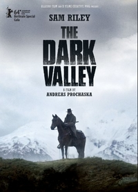 The Dark Valley (Das finstere Tal)