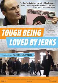 Tough Being Loved by Jerks (It's Hard Being Loved by Jerks)