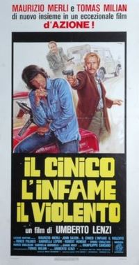 The Cynic, the Rat and the Fist (Il cinico, l'infame, il violento)