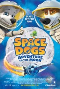 Space Dogs: Adventure To The Moon (Space Dogs 2)