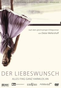 Impossibly Yours (Der Liebeswunsch)
