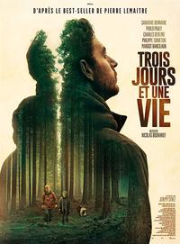 Three Days and a Life (Trois jours et une vie)