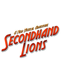 Secondhand Lions: A New Musical